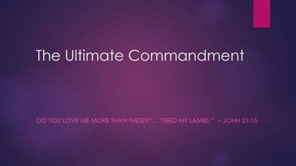 The Ultimate Commandment