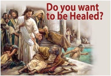 Do-You-Want-To-Be-Healed-1