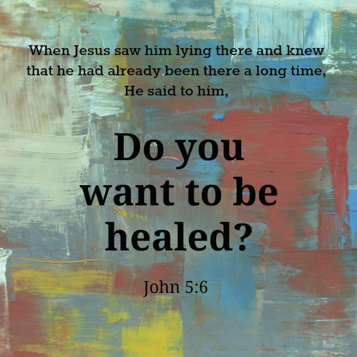 Do-you-want-to-be-healed